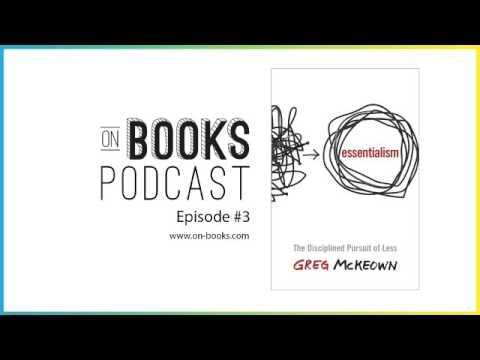 Essentialism Book Summary - [ON BOOKS EPISODE #3]