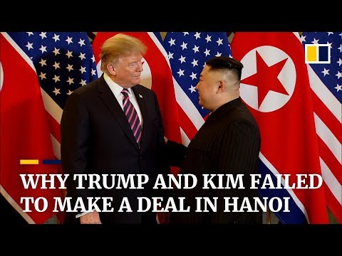 Why Trump and Kim failed to make a deal in Hanoi