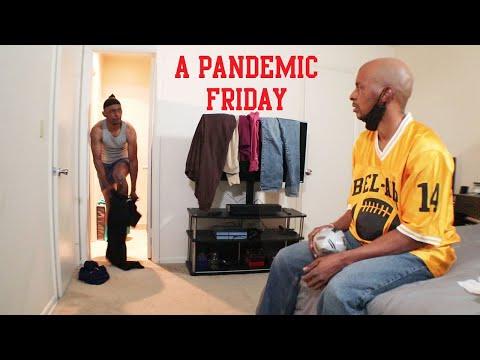 Next Friday 2020 (A Pandemic Parody)