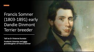 Francis Somner (18031891) early Dandie Dinmont Terrier breeder