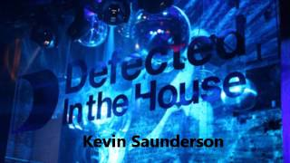 Kevin Saunderson - Defected In The House - Guestmix