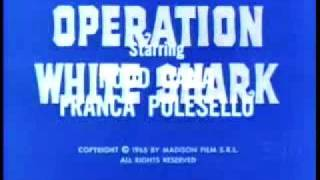 Operation White Shark (credits) - Robby Poitevin - Eurospy