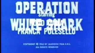 Operation White Shark (credits) - Robby Poitevin - Eurospy