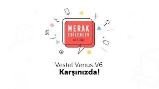 n11  Merak Edilenler - Vestel Venus V6