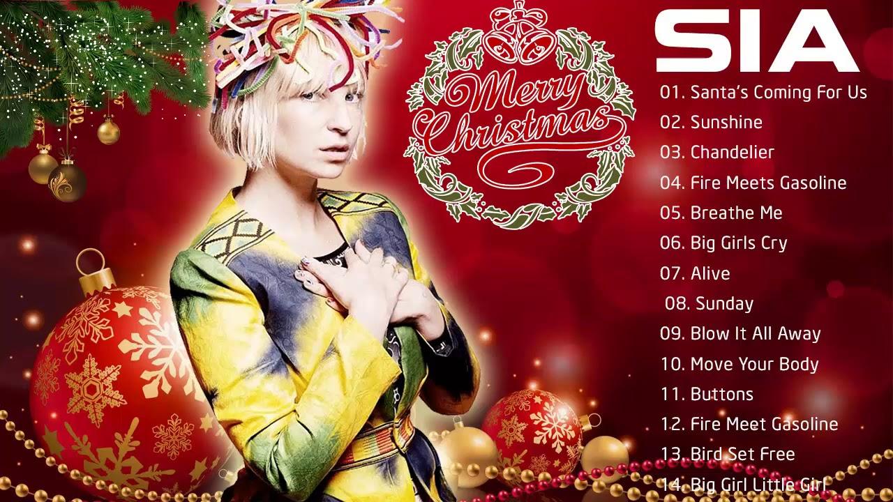 Sia 2021 Christmas Album Sia Merry Christmas Full Album 2021 Sia Everyday Is Christmas Album Youtube