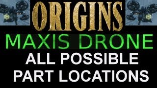 """Black Ops 2 Origins"" How To Build Maxis Drone - ALL PART LOCATIONS (""Black Ops 2 Zombies"")"
