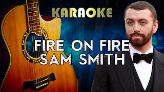 Sam Smith - Fire On Fire (Acoustic Guitar Karaoke Instrumental) Video