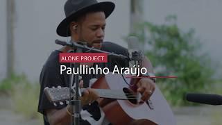 Baixar Paullinho Araújo - Cover - Santo / Só quero ver você