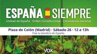 🔴📡 #ENVIVO | Manifestación de Vox en Colón en defensa de la unidad de España