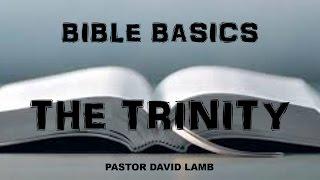 (BB 2) THE TRINITY | DAVID LAMB 2017 | REVIVAL TABERNACLE