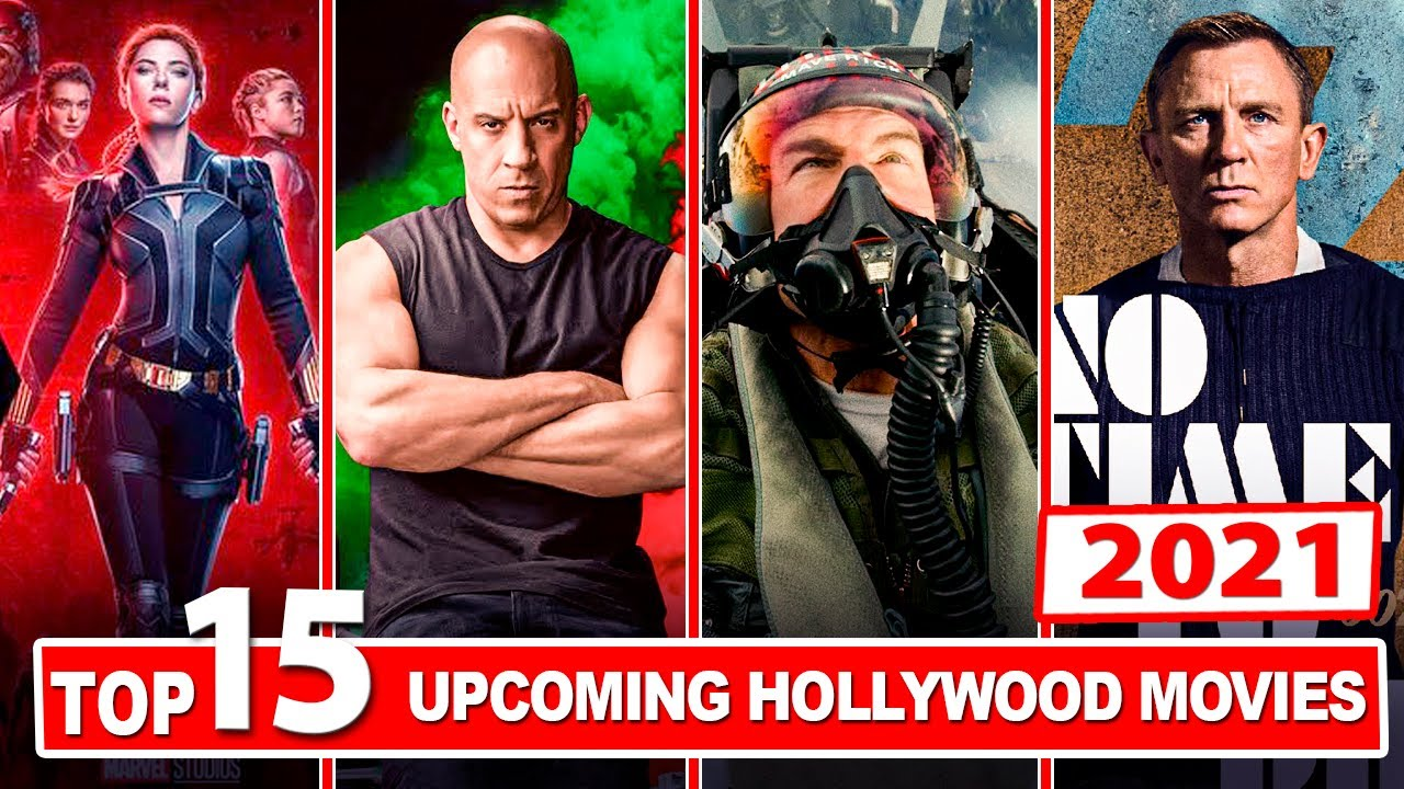 Download Top 15 Upcoming Hollywood Movies of 2021 | Cast | Release Date | Updates