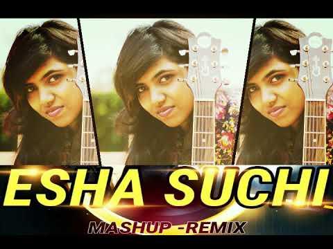 ESHA SUCHI MASHUP REMIX DJ BEATS BIRTHDAY SPECIAL