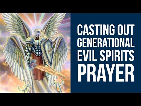 PRAYER TO REMOVE GENERATIONAL CURSES & GENERATIONAL EVIL SPIRITS