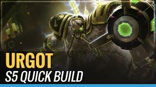 Urgot - S5 Quick Build - League of Legends