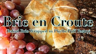 ★ Brie En Croute (baked Brie Wrapped In Phyllo/puff Pastry) ★ Noshing With Paris