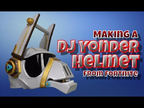 Making a DJ Yonder Helmet from Fortnite