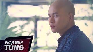 MV VÌ TA KHÔNG HIỂU NHAU [ PHAN ĐINH TÙNG ] OFFICIAL
