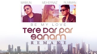 Tere Dar Par Sanam (Be My Love) - Video Song | Phir Teri Kahani Yaad Aayi | Mamum, Rumman & Harvinth