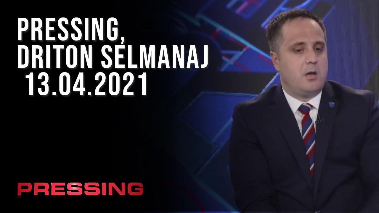 PRESSING, Driton Selmanaj - 13.04.2021
