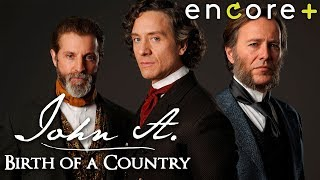 John A: Birth Of A Country – Feature, Biopic