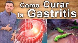 Como Curar La Gastritis - Elimina Tu Gastritis De Manera Rápida Y Natural
