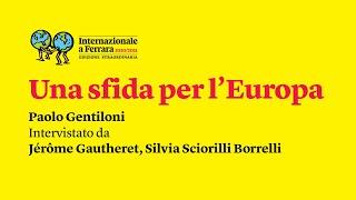 Una sfida per l'Europa | Festival di Internazionale a Ferrara