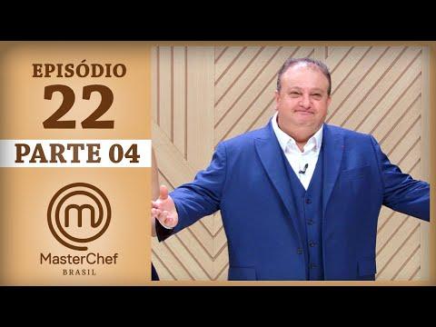 MASTERCHEF BRASIL (01/08/2017) | PARTE 4 | EP 22 | TEMP 04