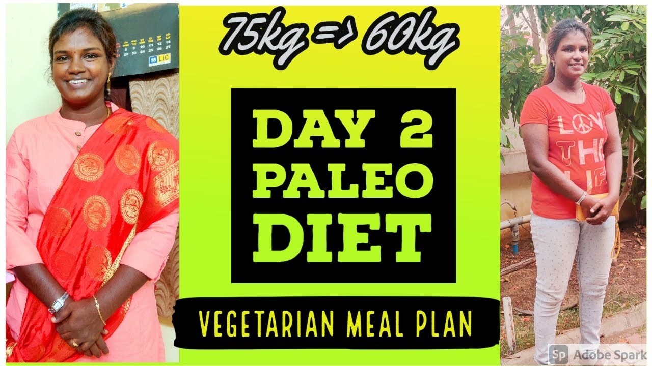 Day 2 Paleo diet chart in tamil | Veg Paleo recipe | Weightloss recipe | Muthu Bharathi