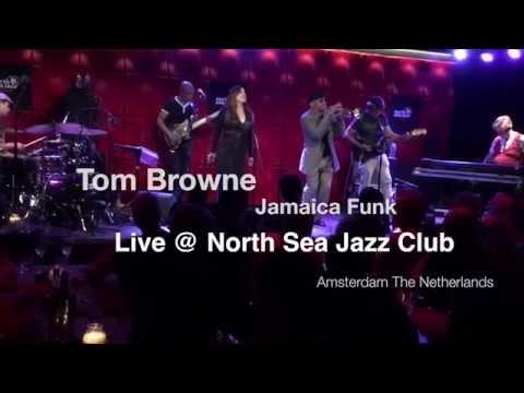 "Tom Browne ""JAMAICA FUNK"" Live @ North Sea Jazz Club"