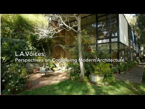 L.A. Voices: Perspectives on Conserving Modern Architecture