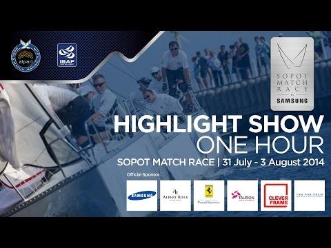 Sopot Match Race 2014 - One Hour Highlights