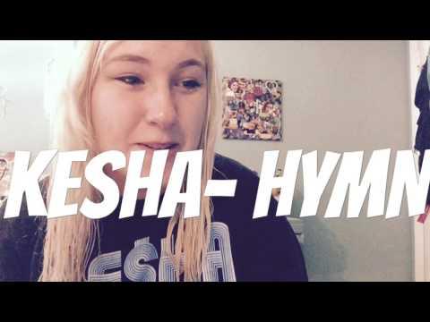 KESHA HYMN REACTION