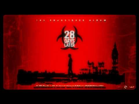 28 Days Later: The Soundtrack Album - End Credits (High Quality)