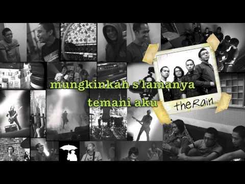 The Rain - Serenade (Video Lirik)