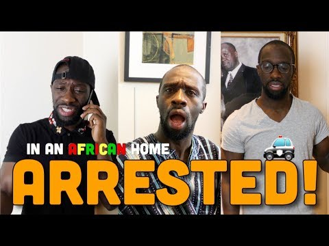 In An African Home: Arrested! Part 1