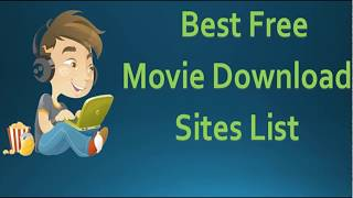 Top 10 best movie downloading sites 2017 to Download free movies