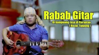 Download Lagu Rabab Gitar - Mak ipin - Di Kampuang Raso Marantau mp3