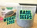 Basil Seeds for Weight Loss | Health Benefits of Sabja Seeds | Sweet Basil Seeds Benefits