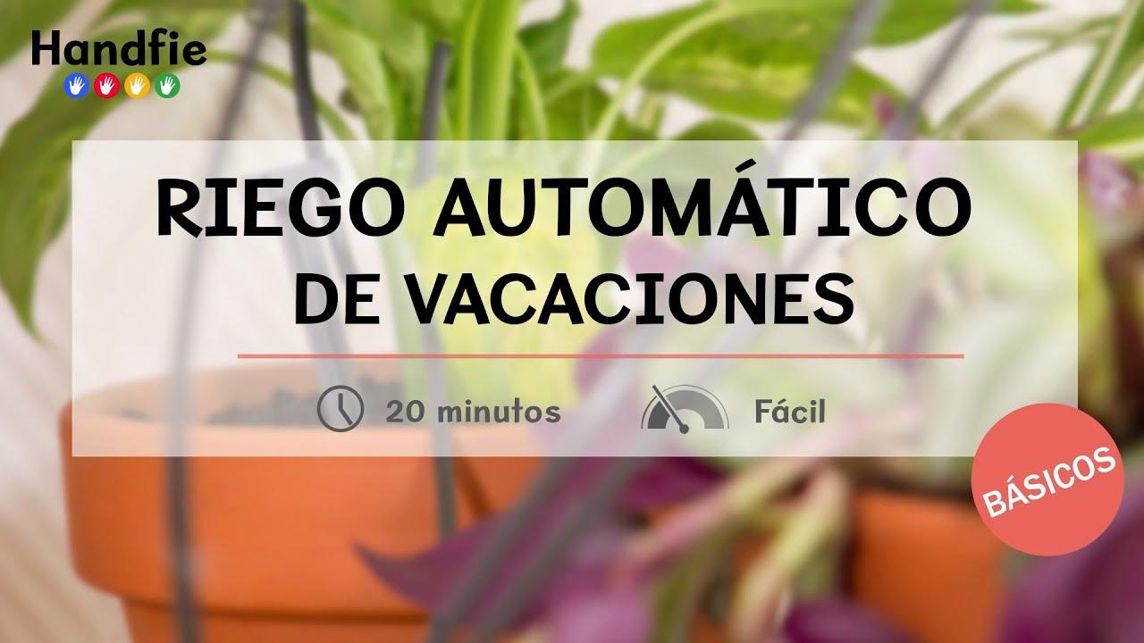 C mo instalar un riego autom tico en casa para vacaciones handfie diy youtube - Paginas para alquilar apartamentos vacaciones ...
