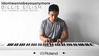 Billie Eilish - idontwannabeyouanymore | The Theorist Piano Cover thumbnail