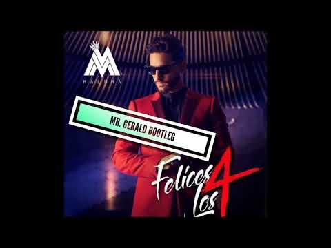 Maluma - Felices Los 4  (Mr. Gerald Special Bootleg)
