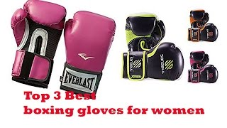 The Top 3 Best boxing gloves for women To Buy 2017 - boxing gloves for women Reviews