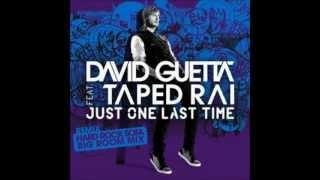 David Guetta - Just One Last Time ft. Taped Rai (Audio HD)