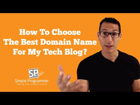 How To Choose The Best Domain Name For My Tech Blog?