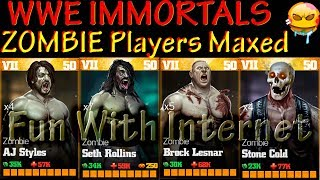 WWE IMMORTALS ALL NEW ZOMBIE PLAYERS MAXED GAMEPLAY