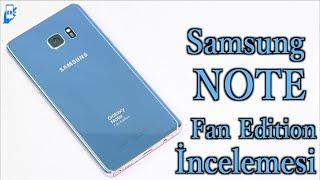 Samsung Galaxy Note Fan Edition incelemesi (4K)