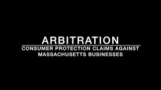Arbitration Clauses in Consumer Contracts - Business Law Attorney Boston