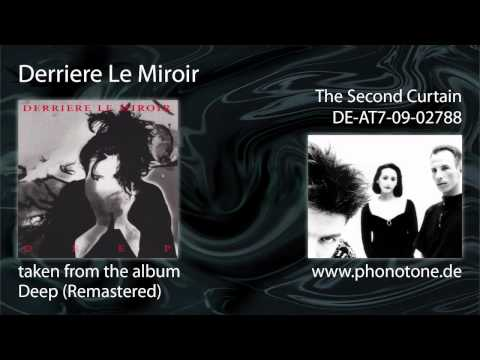 Derriere Le Miroir - The Second Curtain (Remastered)