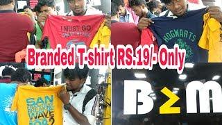 Branded T shirt for Rs.19/-   4 Casual Shirt Rs.999/-   B2M Men's Show Room Chennai   RV