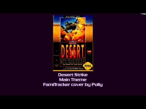 FamiTracker Cover - Desert Strike Main Theme